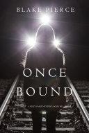 Once Bound (A Riley Paige Mystery—Book 12) Pdf/ePub eBook