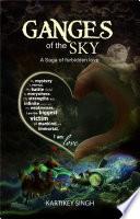 Ganges Of The Sky    A saga of forbidden love