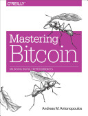 Mastering bitcoin : unlock digital crypto -currencies.