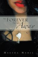 As Forever Ticks Away