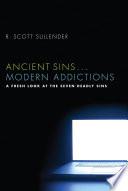 Ancient Sins       Modern Addictions Book