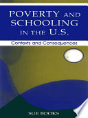 Poverty and Schooling in the U S