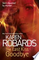 The Last Kiss Goodbye Book PDF