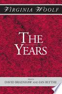 """The Years"" by Virginia Woolf, David Bradshaw, Ian Blyth"