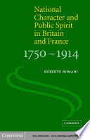 National Character And Public Spirit In Britain And France 1750 1914