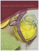 Essential Oils Collection  Homemade Soaps  DIY Repellents  Natural Perfumes  Body Lotions and Body Butter with Vitamins
