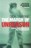 The March of Unreason