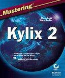 Mastering Kylix 2