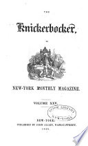 The Knickerbocker  Or  New York Monthly Magazine