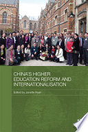 China s Higher Education Reform and Internationalisation Book