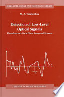 Detection of Low Level Optical Signals Book