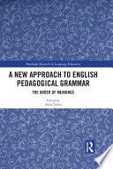 A New Approach To English Pedagogical Grammar