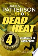 Dead Heat     Part 4