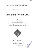 Little Rosie's First Play-days