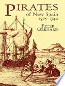 Pirates Of New Spain 1575 1742