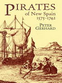 Pdf Pirates of New Spain, 1575-1742