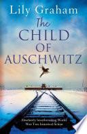 The Child of Auschwitz Book PDF