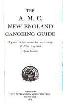 The A M C  New England Canoeing Guide