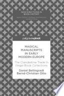 Magical Manuscripts in Early Modern Europe