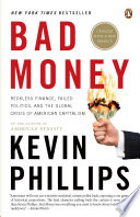 Bad Money  : The Inexcusable Failure of American Finance: An Update to Bad Money (A Penguin Group eSpecial from Penguin Books)