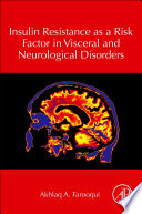 Insulin Resistance As a Risk Factor in Visceral and Neurological Disorders Book