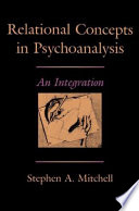 """""""Relational Concepts in Psychoanalysis"""" by Stephen A. MITCHELL"""