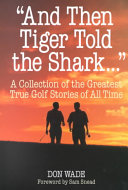 And Then Tiger Told the Shark
