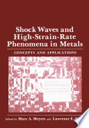 Shock Waves and High-Strain-Rate Phenomena in Metals