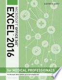 Illustrated Microsoft Excel 2016 for Medical Professionals