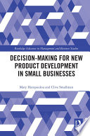 Decision making for New Product Development in Small Businesses Book