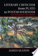 Literary Criticism From Plato To Postmodernism