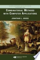 Combinatorial Methods with Computer Applications