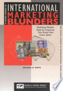 A Short Course In International Marketing Blunders