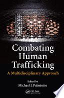 Combating Human Trafficking Book PDF