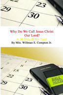 Why do we call Jesus Christ our Lord?