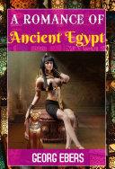 A ROMANCE OF ANCIENT EGYPT