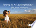 Honoring the Past  Building the Future