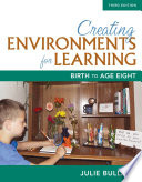 Creating Environments for Learning