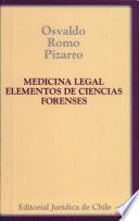 MEDICINA LEGAL : ELEMENTOS DE CIENCIAS FORENSES