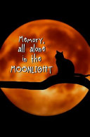 Memory  All Alone in the Moonlight