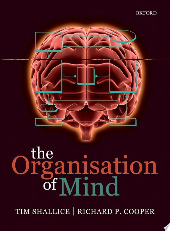 The Organisation of Mind