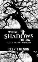 Where Shadows Follow