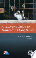 A Lawyer s Guide to Dangerous Dog Issues