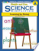 Science Simplified  Simple and Fun Science  Book A  Grades K 2