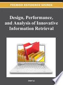 Design  Performance  and Analysis of Innovative Information Retrieval Book