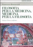 Filosofia per la medicina, medicina per la filosofia