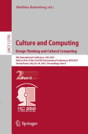 Culture and Computing  Design Thinking and Cultural Computing