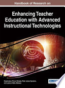 Handbook Of Research On Enhancing Teacher Education With Advanced Instructional Technologies Book PDF