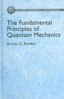 The Fundamental Principles of Quantum Mechanics Book