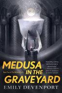 Medusa in the Graveyard [Pdf/ePub] eBook